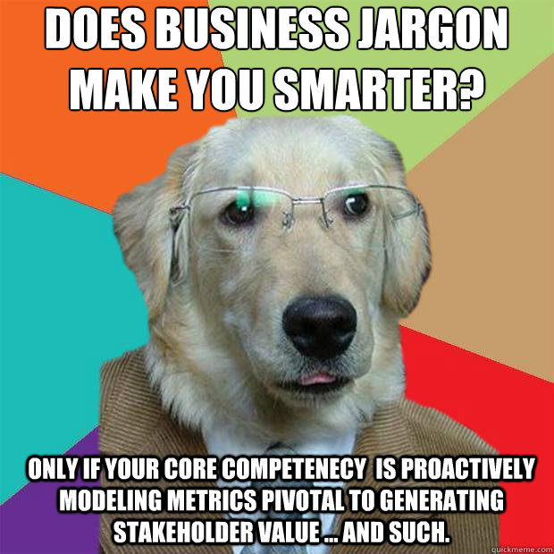 Drop the Jargon and deliver engaging communications